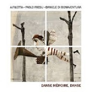 "CD A Filetta ""Danse mémoire, danse"""